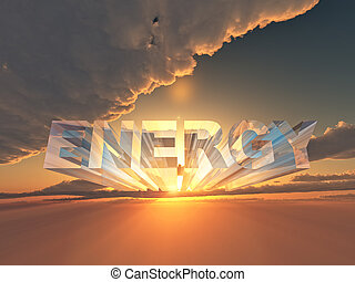 the word energy in 3 D letters on sunset background