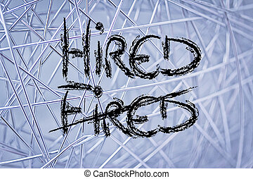 the word Fired deleted and replaced by Hired