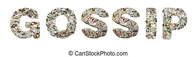 the word  GOSSIP made from newspaper confetti isolated on white
