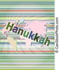 The word Hanukkah on digital screen, business concept vector illustration