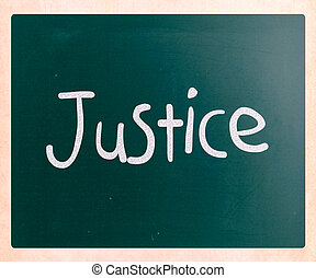 "The word ""Justice"" handwritten with white chalk on a blackboard"
