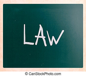 "The word ""Law"" handwritten with white chalk on a blackboard"