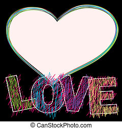 The word LOVE painted children's style pencil, heart
