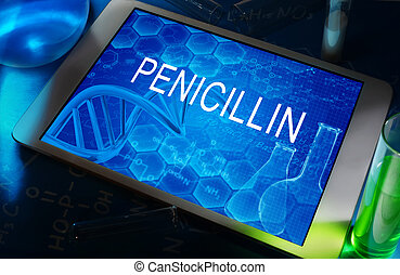penicillin - the word penicillin on a tablet with test tubes...