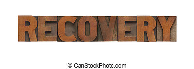 the word recovery in old wood type