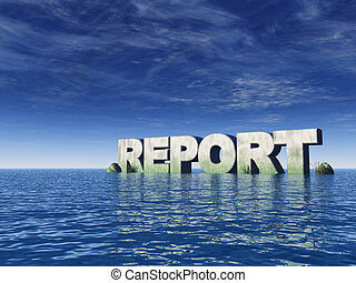 report - the word report at the ocean - 3d illustration
