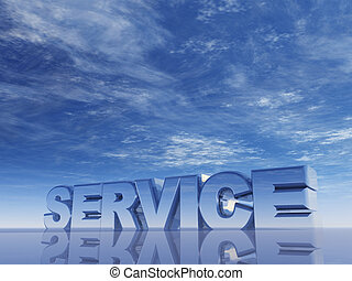 service - the word service in front of blue sky - 3d...