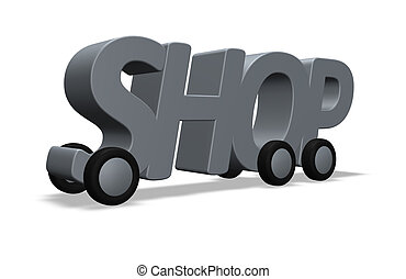 shop on wheels - the word shop on wheels - 3d illustration