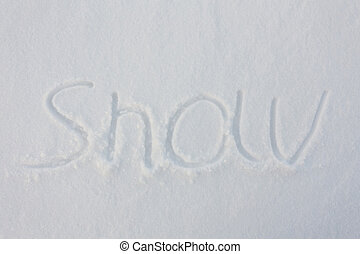 The word snow written