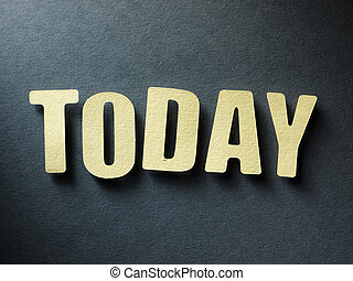 The word Today on paper background