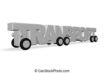the word transport on wheels on white background - 3d illustration