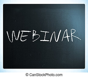 """The word """"Webinar"""" handwritten with white chalk on a blackboard"""