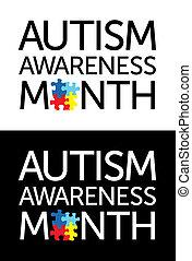 "Autism Awareness Month - The words ""Autism Awareness Month"" ..."