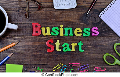 The words Business Start on table