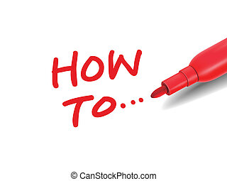 the words how to... with a red marker