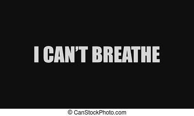 """The words """"I can not breathe"""" makes a glitch on a black ..."""