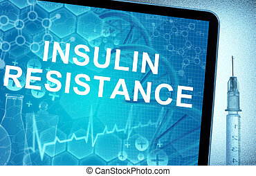 the words Insulin Resistance on a tablet with syringe