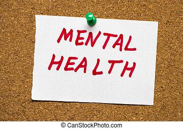 """the words """"mental health"""" on the cork Board"""
