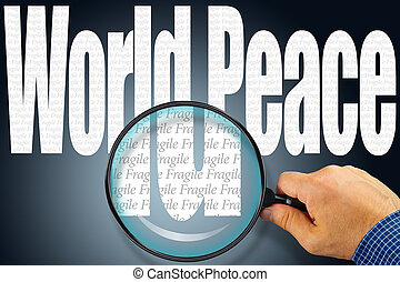 The words WORLD PEACE under observation with magnifying glass