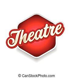 Theatre sign label lettering vintage