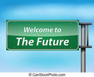thefuture', texto, señal, brillante, 'welcome, carretera