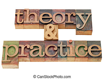 theory and practice - isolated words in vintage wood...