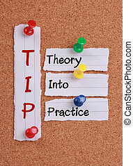 Theory Into Practice(TIP Acronym)