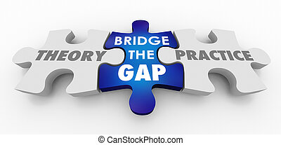 Theory Vs Practice Bridge the Gap Puzzle Pieces 3d ...