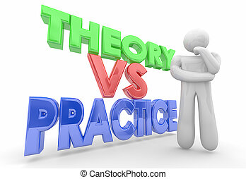 Theory Vs Practice Thinker Testing Ideas Implementation 3d...