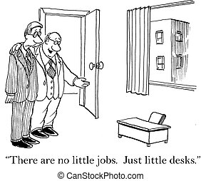 """There are little jobs not little jobs - """"There are no little..."""