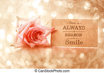 There is always a reason to smile! Motivational message card...