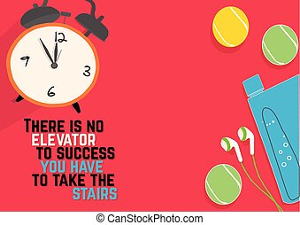 There is no elevator to success you have to take the stairs. Fitness motivation quotes