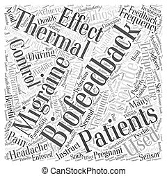 Thermal Biofeedback and Migraines Word Cloud Concept