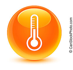 Thermometer icon glassy orange round button