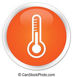 Thermometer icon orange button