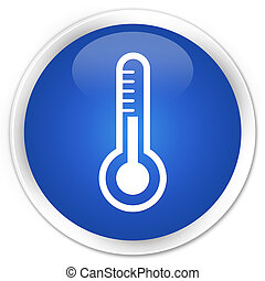 Thermometer icon premium blue round button