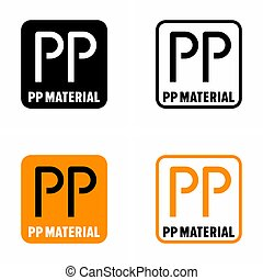 """Thermoplastic or """"PP material"""" polymer material information sign"""