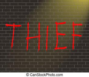 Thief concept. - Illustration depicting graffiti on a brick...