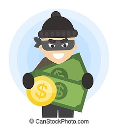 Thief with money.