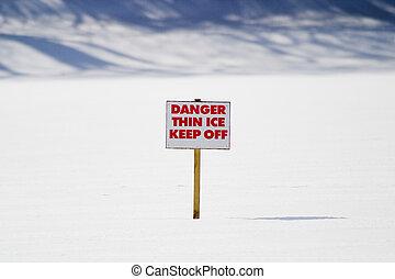 Thin Ice - A warning sign - thin ice!