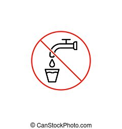 not drinking water sign on white background