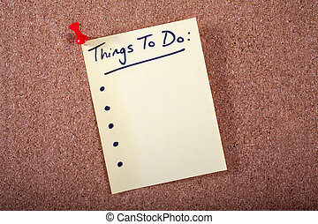 Things To Do List pinned to a Noticeboard.