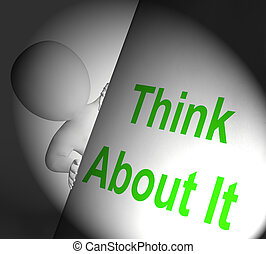 Think About It Sign Displays Considering And Contemplating