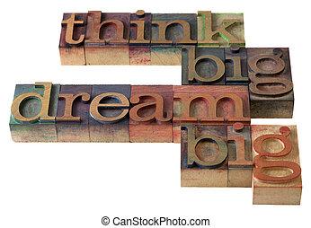 think and dream big - think big, dream big - words in...