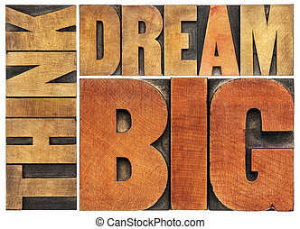 think and dream big word abstract - think and dream big...