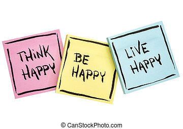 think, be, live happy - positive reminder