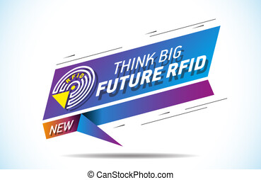 Think big future RFID