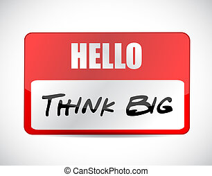 think big name tag sign concept