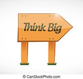 think big wood sign concept illustration