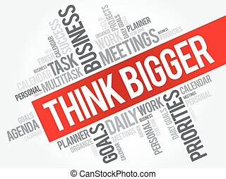 Think Bigger word cloud business concept